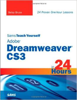 Sams Teach yourself Dreamweaver CS3